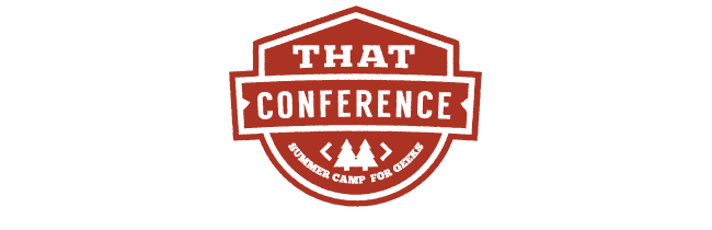 That Conference – Summer Camp for Geeks